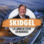 Labor DeSteve Skidgel En inCruises