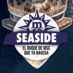 El MSC Seaside Ya Navega